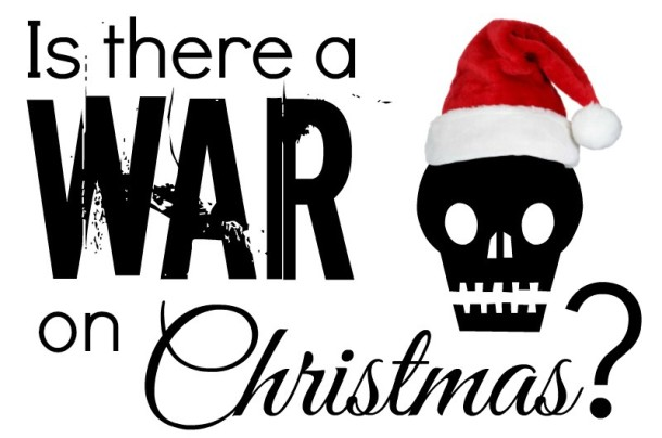 Yes/No: Is there a war on Christmas?