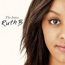 Ruth B's Big Intro