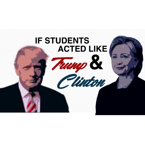If students acted like Trump and Clinton