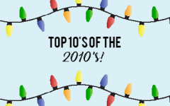 Top 10's of the 2010's: Part 2