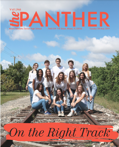 The Panther 2018-2019 Issue 6: On the Right Track