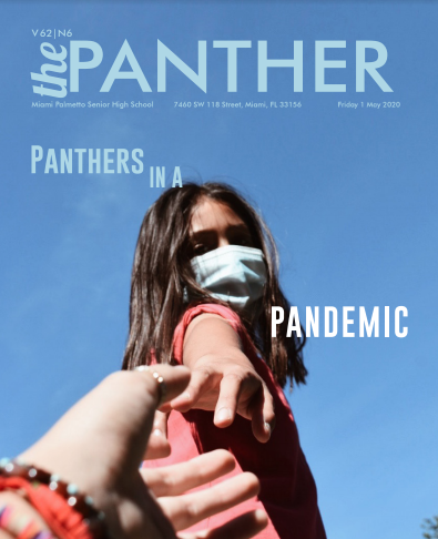 NEWEST ISSUE: The Panther 2019-2020 Issue 6: Panthers in a Pandemic