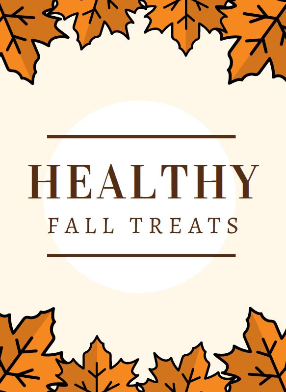 Healthy Living & Healthy Mind: 10 Healthy Fall Treats