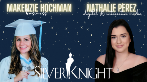 Palmetto's Silver Knight Nominees: Makenzie Hochman for Business and Nathalie Perez for Digital and Interactive Media