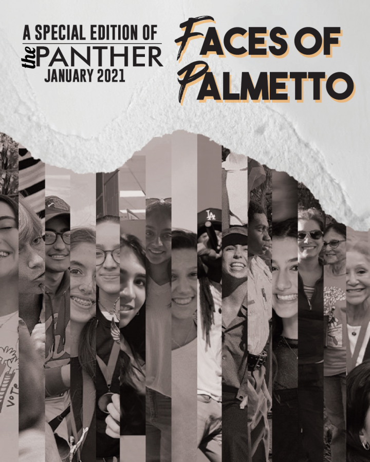 The Panther 2020-2021 Issue 3: Faces of Palmetto