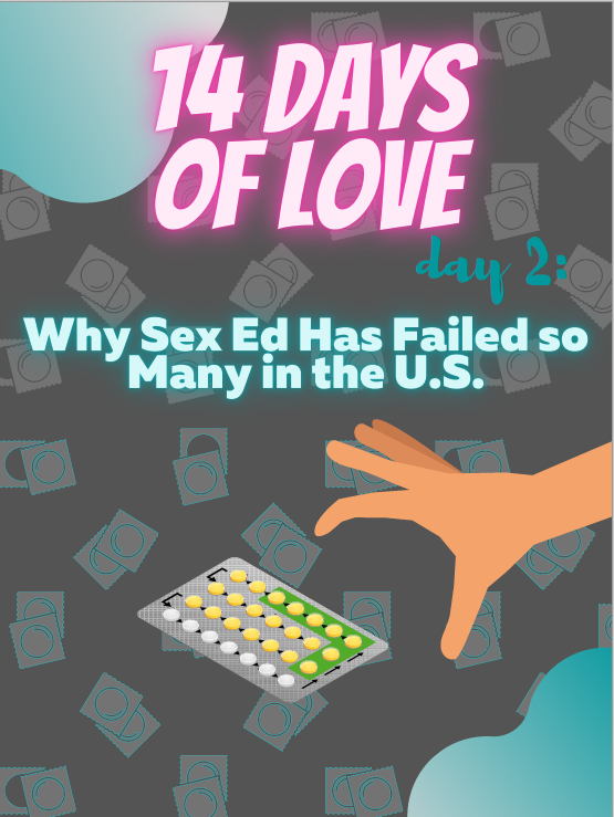 14 Days of Love Day 2: Why U.S. Sex Education Has Failed Us