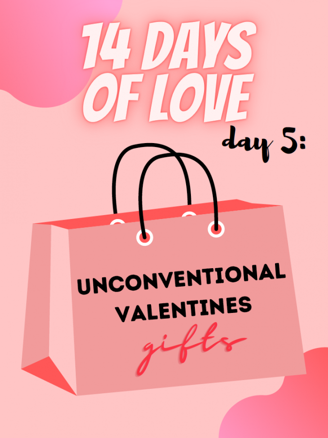 14 Days of Love Day 5: Unconventional Valentine Gifts