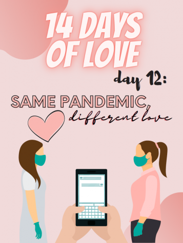 14 Days of Love Day 12: Same Pandemic, Different Love
