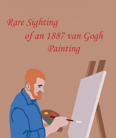 Rare Sighting of an 1887 van Gogh Painting