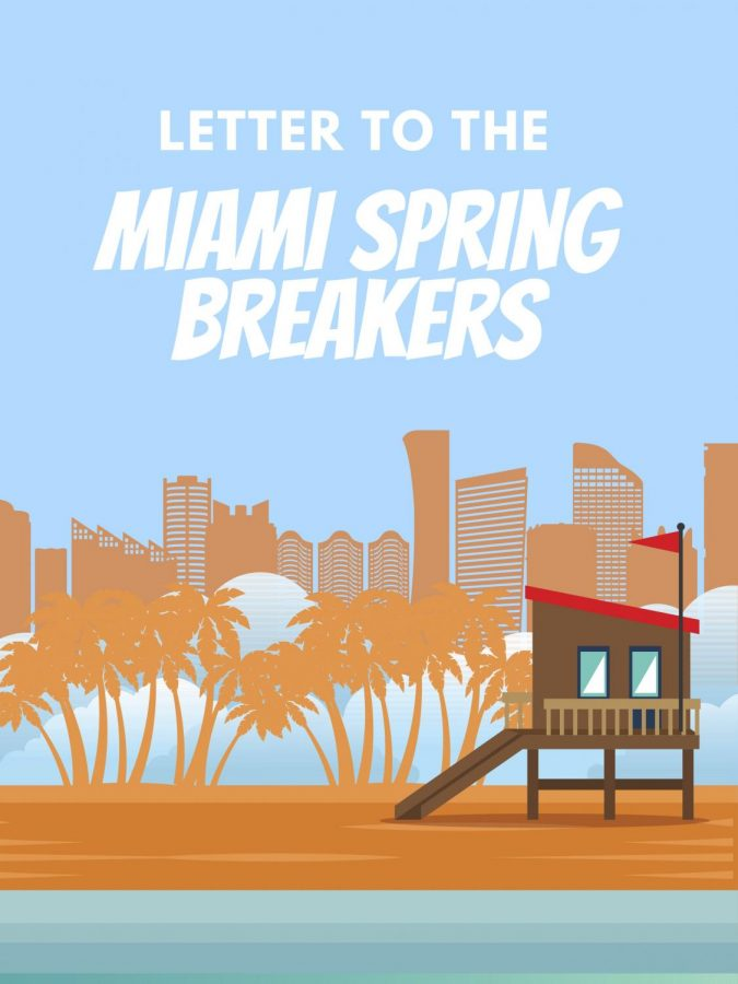 Letter to the Miami Spring Breakers